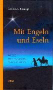 Cover-Bild zu Mit Engeln und Eseln (eBook) von Knapp, Andreas