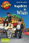 Cover-Bild zu Kommissar Kugelblitz - Kugelblitz in Wien (eBook) von Scheffler, Ursel