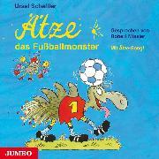 Cover-Bild zu Ätze, das Fußballmonster (Audio Download) von Scheffler, Ursel