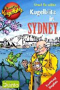 Cover-Bild zu Kommissar Kugelblitz - Kugelblitz in Sydney (eBook) von Scheffler, Ursel