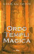 Cover-Bild zu Ordo Templi Magica (eBook) von Bachmann, Karin