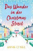 Cover-Bild zu Das Wunder in der Christmas Street von O'Neil, Annie