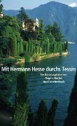 Cover-Bild zu Mit Hermann Hesse durchs Tessin von Bucher, Regina