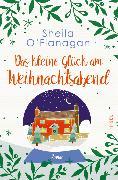 Cover-Bild zu Das kleine Glück am Weihnachtsabend (eBook) von O'Flanagan, Sheila