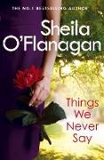 Cover-Bild zu Things We Never Say (eBook) von O'Flanagan, Sheila