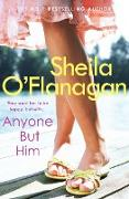Cover-Bild zu Anyone but Him (eBook) von O'Flanagan, Sheila