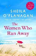 Cover-Bild zu The Women Who Ran Away von O'Flanagan, Sheila