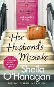 Cover-Bild zu Her Husband's Mistake: A marriage, a secret, and a wife's choice (eBook) von O'Flanagan, Sheila