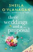 Cover-Bild zu Three Weddings and a Proposal (eBook) von O'Flanagan, Sheila