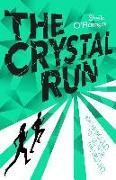 Cover-Bild zu The Crystal Run (eBook) von O'Flanagan, Sheila