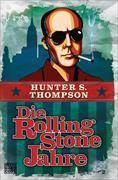 Cover-Bild zu Die Rolling-Stone-Jahre von Thompson, Hunter S.