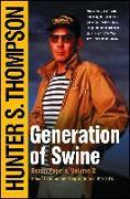 Cover-Bild zu Generation of Swine (eBook) von Thompson, Hunter S.