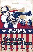 Cover-Bild zu Gonzo Generation (eBook) von Thompson, Hunter S.