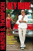 Cover-Bild zu Hey Rube (eBook) von Thompson, Hunter S.