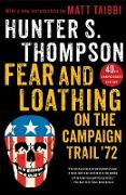 Cover-Bild zu Fear and Loathing on the Campaign Trail '72 (eBook) von Thompson, Hunter S.