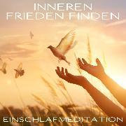 Cover-Bild zu Inneren Frieden finden (Audio Download) von Kempermann, Raphael