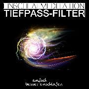 Cover-Bild zu Einschlafmeditation Tiefpass-Filter (Audio Download) von Kempermann, Raphael