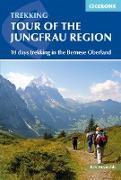 Cover-Bild zu Tour of the Jungfrau Region (eBook) von Reynolds, Kev