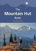 Cover-Bild zu The Mountain Hut Book (eBook) von Reynolds, Kev