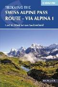 Cover-Bild zu The Swiss Alpine Pass Route - Via Alpina Route 1 (eBook) von Reynolds, Kev