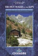 Cover-Bild zu 100 Hut Walks in the Alps (eBook) von Reynolds, Kev