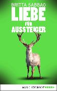 Cover-Bild zu Liebe für Aussteiger (eBook) von Sabbag, Britta