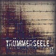 Cover-Bild zu TrümmerSeele (Hörbuch) (Audio Download) von Mattner, Stephanie
