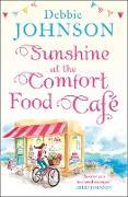 Cover-Bild zu Sunshine at the Comfort Food Cafe (The Comfort Food Cafe, Book 4) (eBook) von Johnson, Debbie