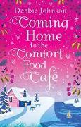 Cover-Bild zu The Comfort Food Cafe von Johnson, Debbie