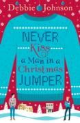 Cover-Bild zu Never Kiss a Man in a Christmas Jumper (eBook) von Johnson, Debbie