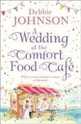 Cover-Bild zu A Wedding at the Comfort Food Cafe von Johnson, Debbie