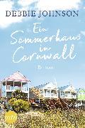 Cover-Bild zu Ein Sommerhaus in Cornwall (eBook) von Johnson, Debbie