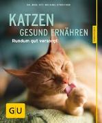 Cover-Bild zu Katzen gesund ernähren von Streicher, Michael