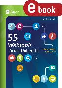 Cover-Bild zu Busch, Michael: 55 Webtools für den Unterricht (eBook)