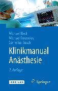 Cover-Bild zu Heck, Michael: Klinikmanual Anästhesie (eBook)