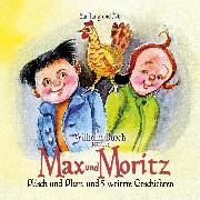 Cover-Bild zu Busch, Wilhelm: Max und Moritz (Audio Download)