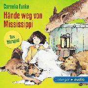 Cover-Bild zu Funke, Cornelia: Hände weg von Mississippi - Das Hörspiel (Audio Download)