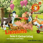 Cover-Bild zu Lieselotte Filmhörspiele, Folge 2: Lieselotte feiert Geburtstag (Vier Hörspiele) (Audio Download) von Krämer, Fee