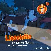 Cover-Bild zu Lieselotte Filmhörspiele, Folge 11: Lieselotte im Krimifieber (Vier Hörspiele) (Audio Download) von Krämer, Fee