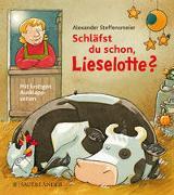 Cover-Bild zu Schläfst du schon, Lieselotte? von Steffensmeier, Alexander