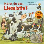 Cover-Bild zu Hörst du das, Lieselotte? (Soundbuch) von Steffensmeier, Alexander