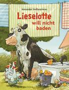 Cover-Bild zu Lieselotte will nicht baden von Steffensmeier, Alexander