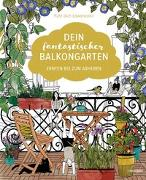 Cover-Bild zu Dein fantastischer Balkongarten von Fühl dich Löwenzahn