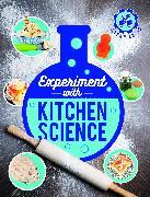 Cover-Bild zu Experiment with Kitchen Science von Arnold, Nick