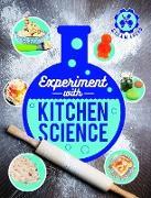 Cover-Bild zu Experiment with Kitchen Science (eBook) von Arnold, Nick