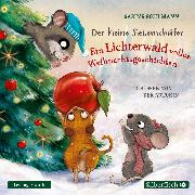 Cover-Bild zu Der kleine Siebenschläfer: Der kleine Siebenschläfer: Ein Lichterwald voller Weihnachtsgeschichten (Audio Download)