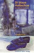 Cover-Bild zu Die blaue Halbschue von Habegger, Frieda
