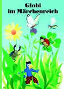 Cover-Bild zu Globi im Märchenreich von Schuler, Christoph
