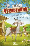 Cover-Bild zu Der Esel Pferdinand - Pferdsein will gelernt sein - Band 1 von Kolb, Suza