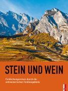 Cover-Bild zu Stein und Wein von Verein Stein und Wein (Hrsg.)